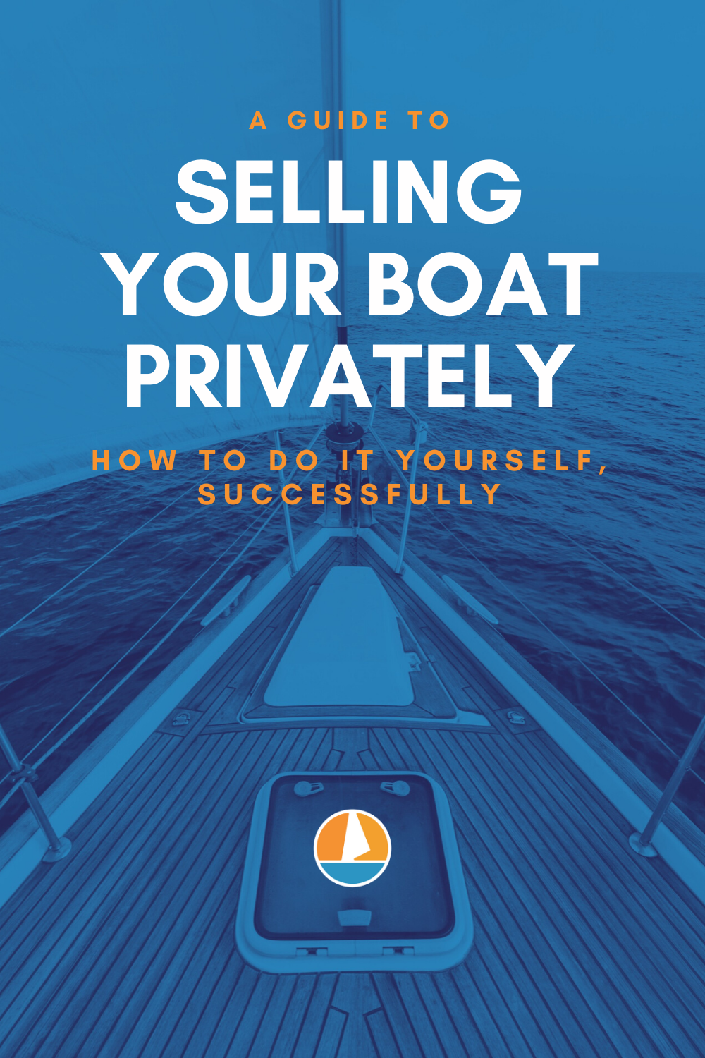 Pinterest image for The Ultimate Guide to Selling Your Boat Privately