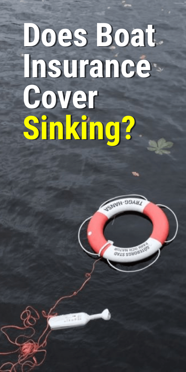 Pinterest image for Does Boat Insurance Cover Sinking?