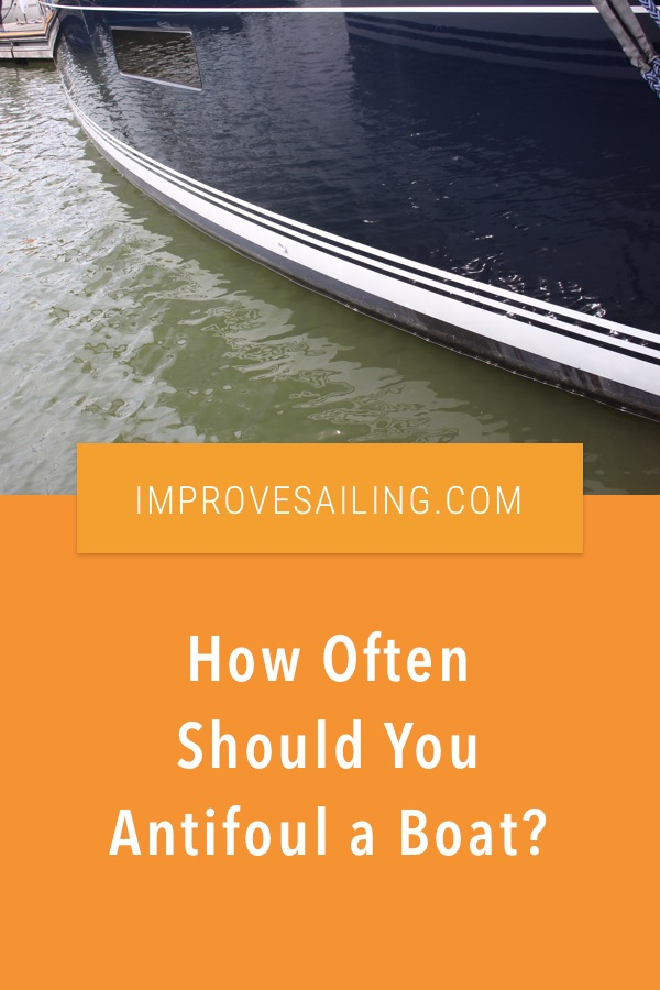 Pinterest image for How Often Should You Antifoul a Boat?