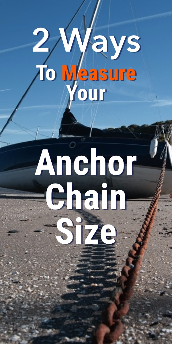 Pinterest image for How To Measure Your Anchor Chain Size (Two Ways)
