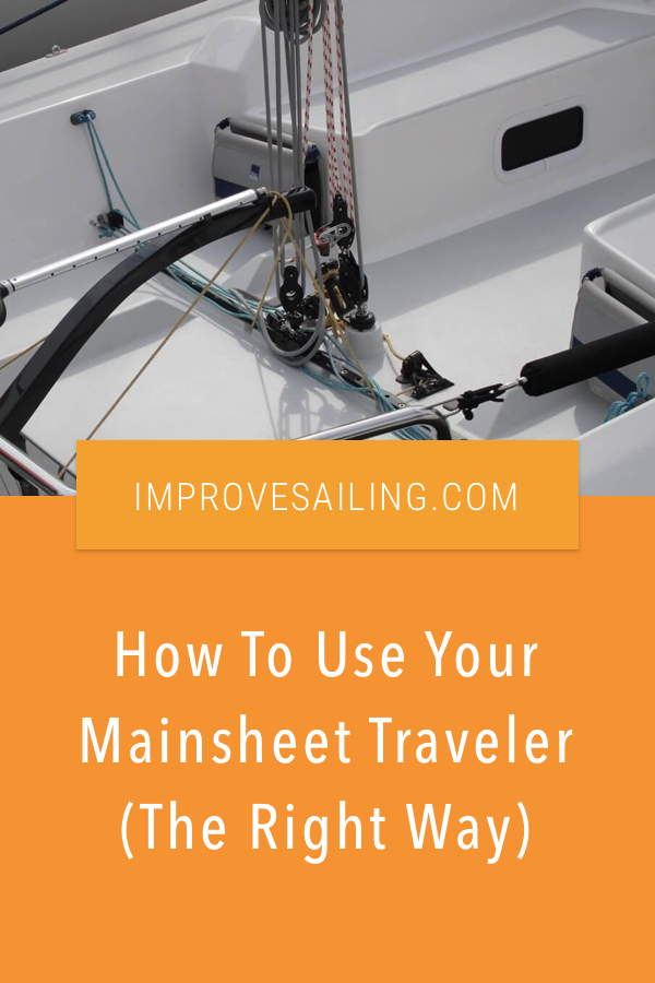 Pinterest image for How To Use Your Mainsheet Traveler (The Right Way)