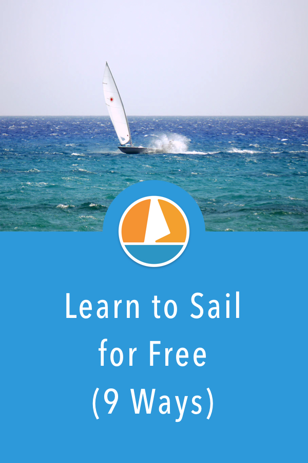 Pinterest image for 9 Ways to Learn to Sail for (Practically) Free