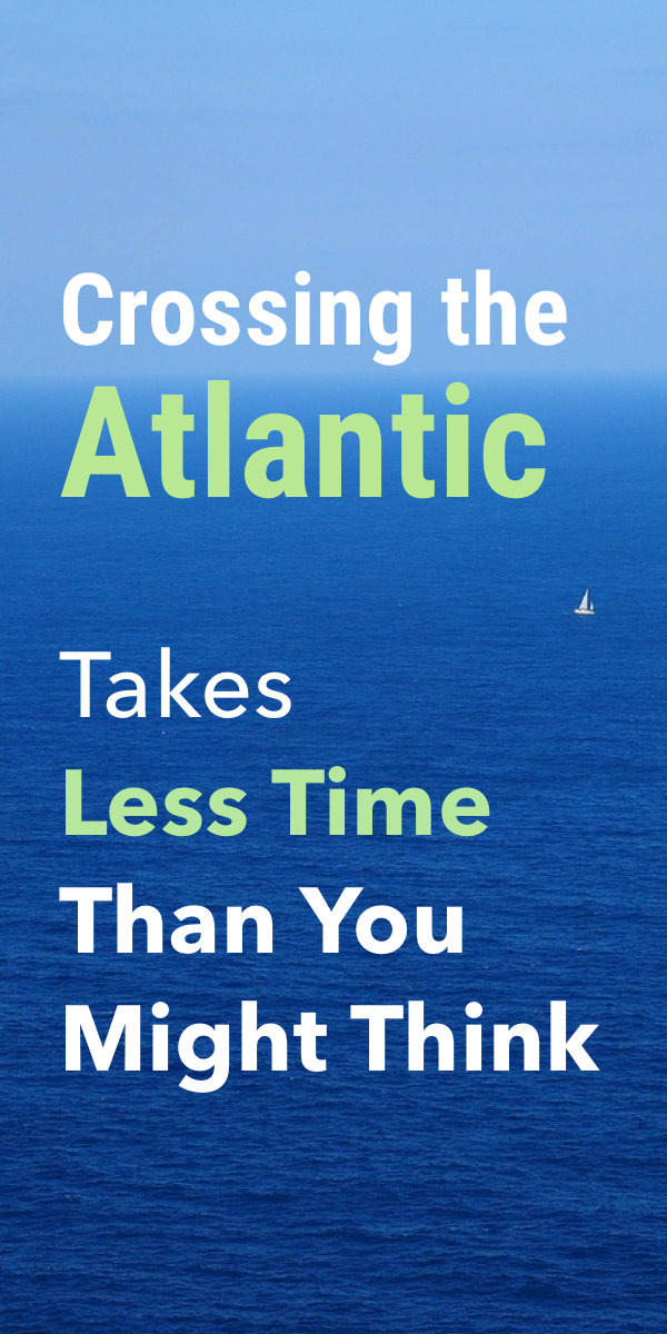 Pinterest image for How Long Does it Take to Sail Across the Atlantic?