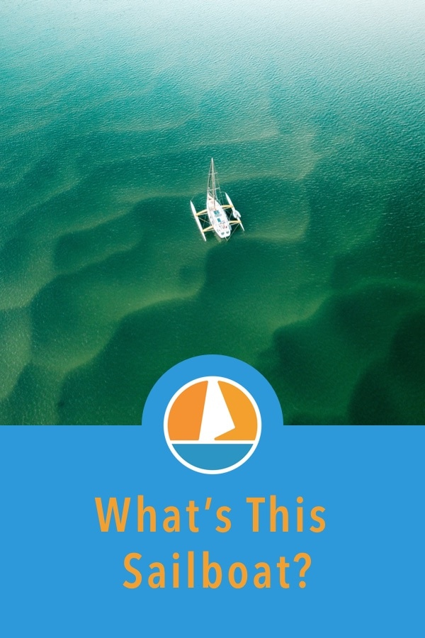 Pinterest image for 17 Sailboat Types Explained: How To Recognize Them