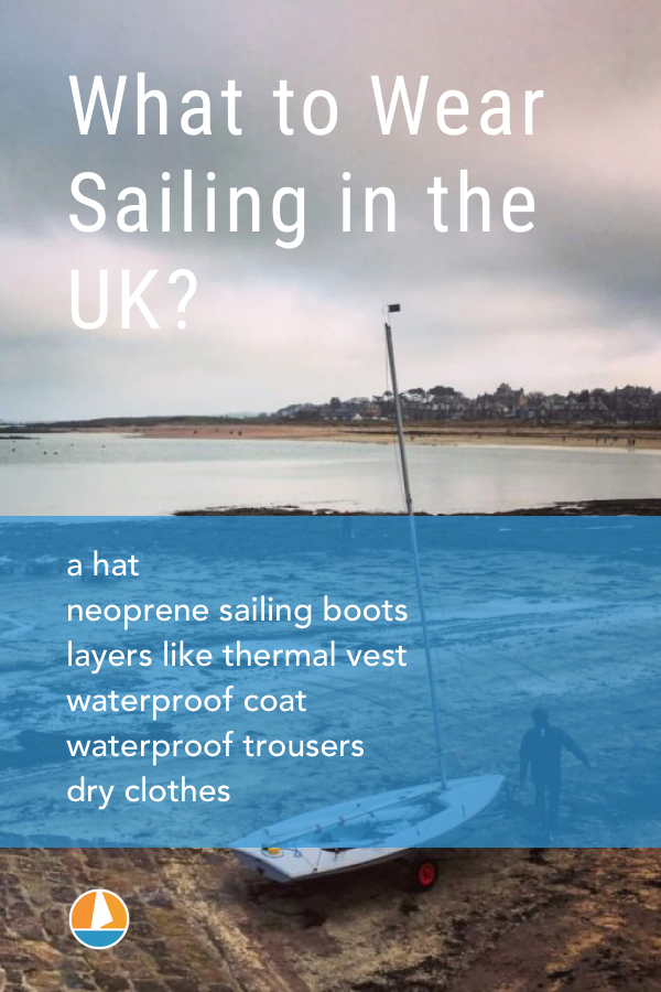 Pinterest image for Here's What to Wear Sailing in the UK