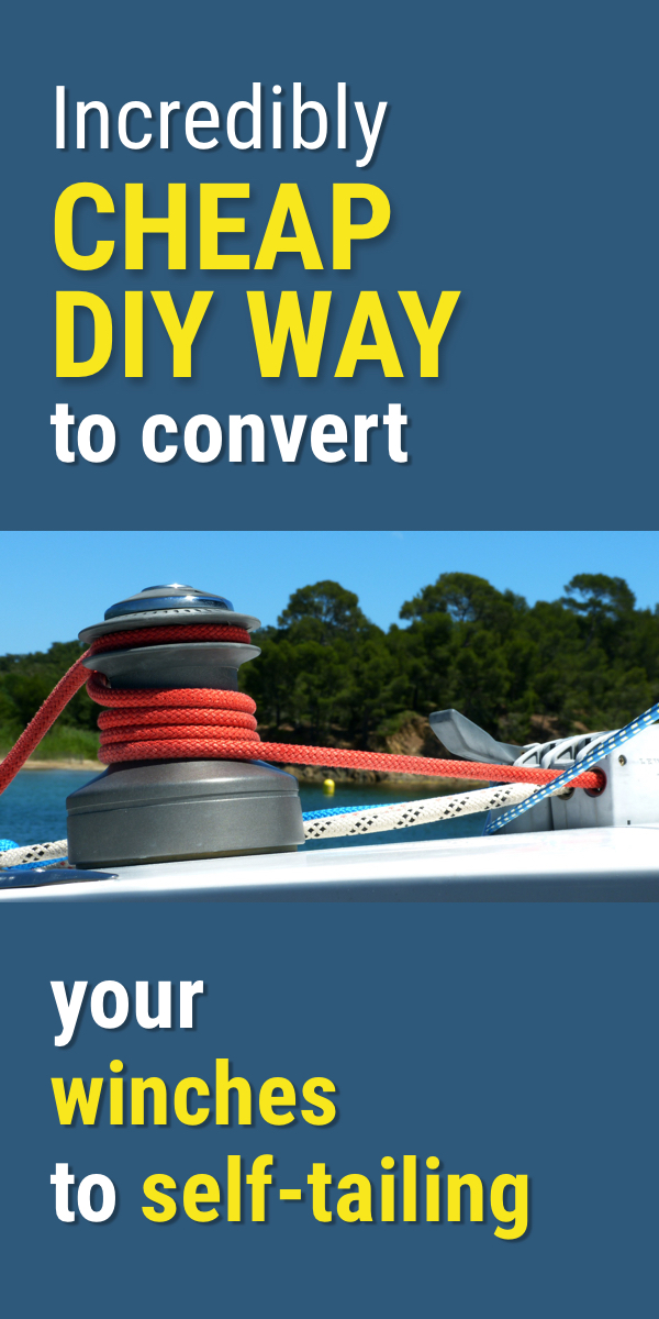 Pinterest image for 3 Ways to Convert Your Winches to Self-Tailing