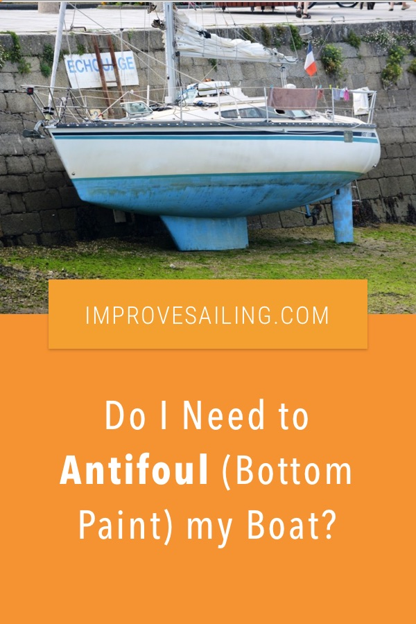 Pinterest image for Do I Need to Antifoul (Bottom Paint) my Boat? - Sometimes